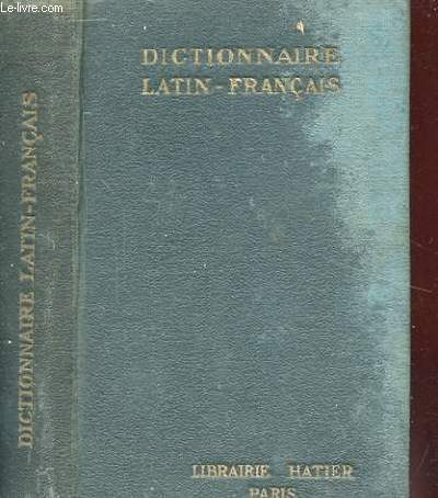 DICTIONNAIRE LATIN-FRANCAIS. COLLECTION PORTEFEUILLE