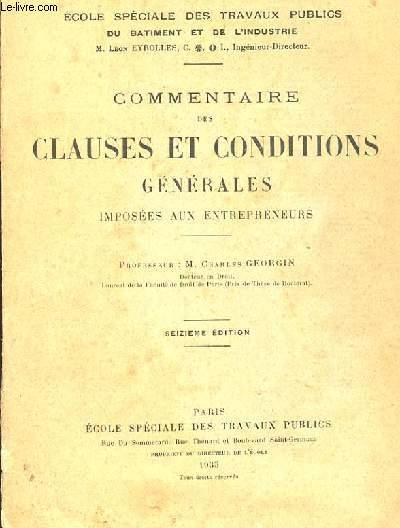 COMMENTAIRE DES CLAUSES ET CONDITIONS GENERALES IMPOSEES AUX ENTREPRENEURS. 16 EME EDITION