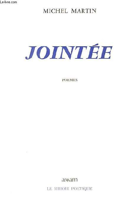JOINTEE. POEMES