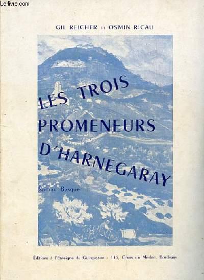 LES TROIS PROMENEURS D'HARNEGARAY. ROMAN BASQUE