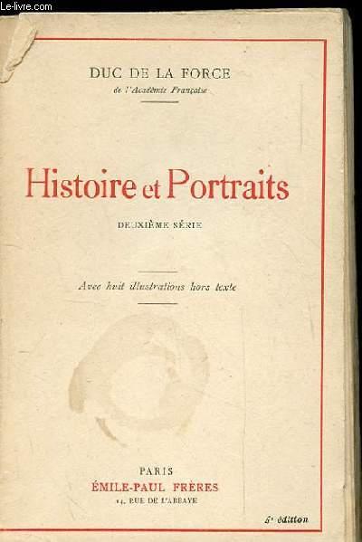 HISTOIRE ET PORTRAITS. DEUXIEME SERIE.