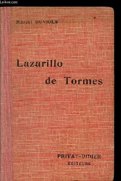 LA VIDA DE LAZARILLO DE TORMES. Y DE SUS FORTUNAS Y ADVERSIDADES. NOUVELLE EDITION.