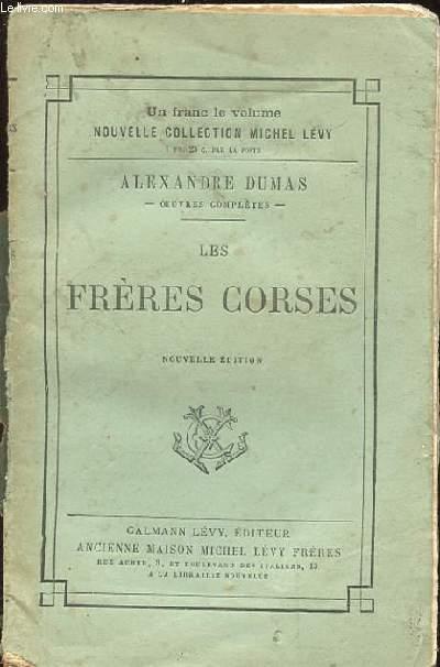 LES FRERES CORSES. NOUVELLE EDITION