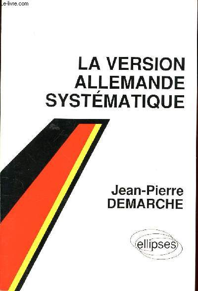 LA VERSION ALLEMANDE SYSTEMATIQUE