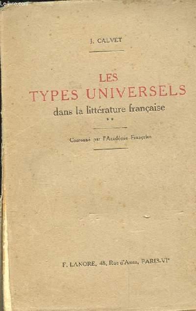 LES TYPES UNIVERSELS DANS LA LITTERATURE FRANCAISE. **