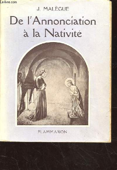 DE L'ANNONCIATION A LA NATIVITE