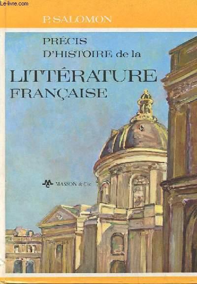 PRECIS D'HISTOIRE DE LA LITTERATURE FRANCAISE. 2EME EDITION REVUE ET COMPLETEE.
