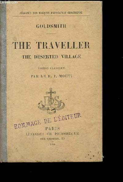 THE TRAVELLER. (LE VOYAGEUR). THE DESERTED VILLAGE (LE VILLAGE ABANDONNE). EDITION CLASSIQUE.