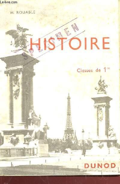 HISTOIRE (1848-1914) . CLASSES DE 1ERE, LYCEES CLASSIQUES, MODERNES ET TECHNIQUES