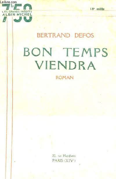 BON TEMPS VIENDRA