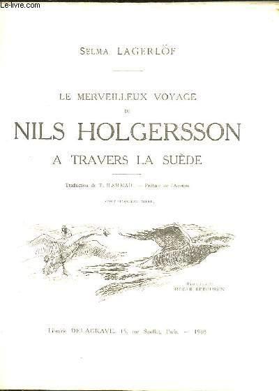 LE MERVEILLEUX VOYAGE DE NILS HOLGERSSON A TRAVERS LA SUEDE.