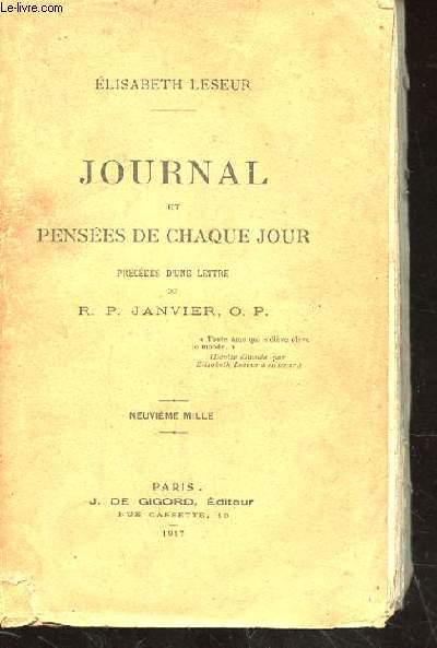JOURNAL ET PENSEES DE CHAQUE JOUR. PRECEDES D'UNE LETTRE DU R.P. JANVIER