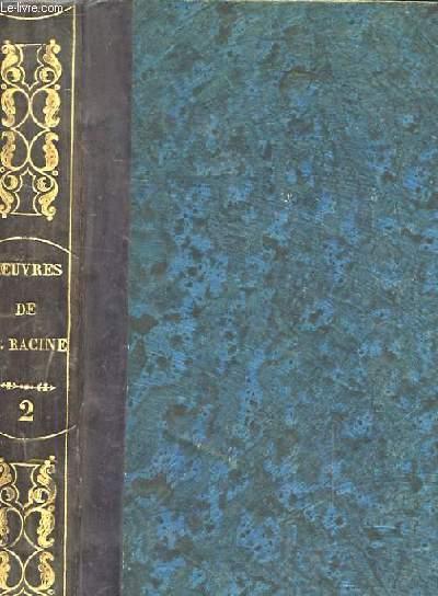 OEUVRES DE J. RACINE PRECEDEES DE SON ELOGE PAR LA HARPE. NOUVELLE EDITION. TOME 2.