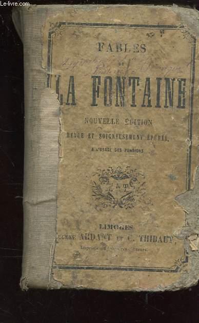 FABLES DE LA FONTAINE. NOUVELLE EDITION REVUE ET SOIGNEUSEMENT EPUREE. A L'USAGE DES PENSIONS.