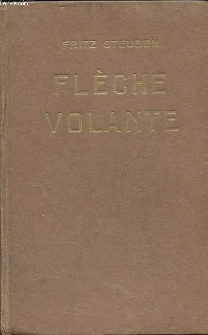 FLECHE VOLANTE.