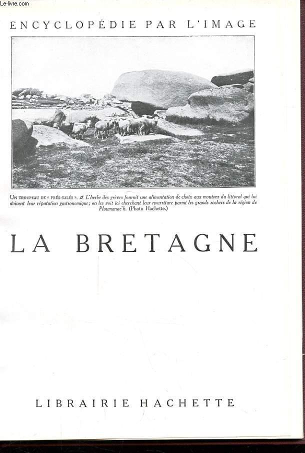 L'ENCYCLOPEDIE PAR L'IMAGE. LA BRETAGNE