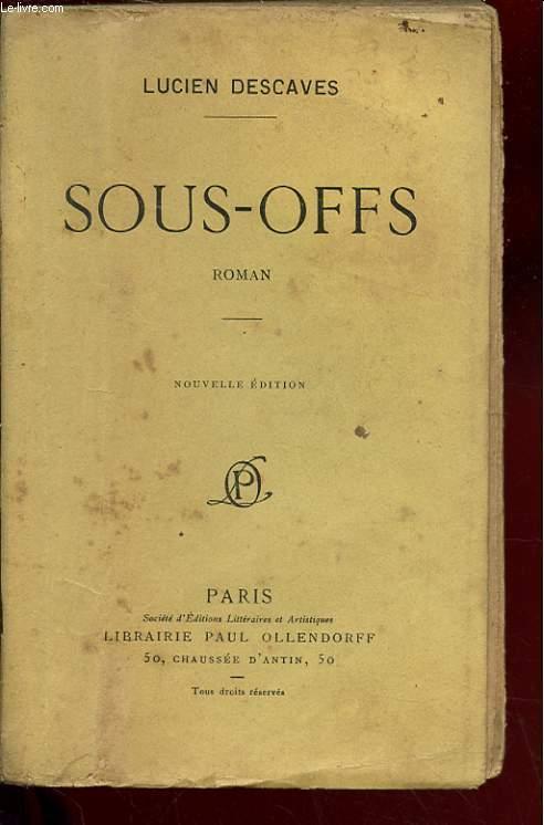 SOUS-OFFS. ROMAN. NOUVELLE EDITION