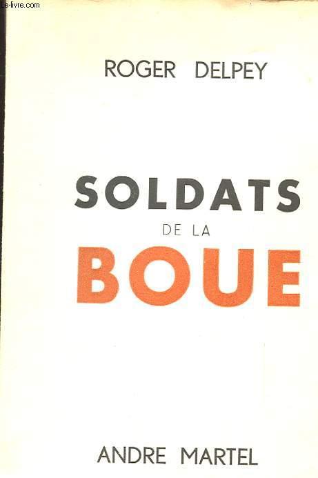 SOLDATS DE LA BOUE