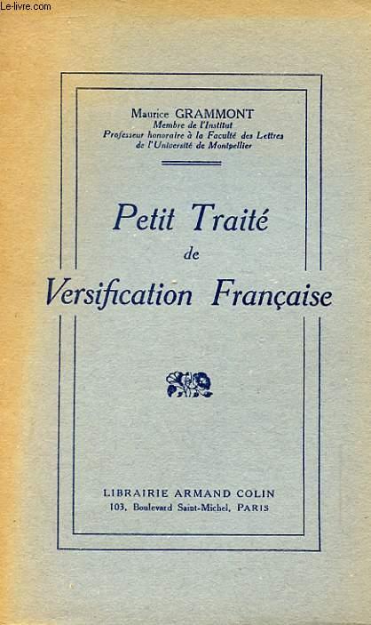 PETIT TRAITE DE VERSIFICATION FRANCAISE. 15 EME EDITION