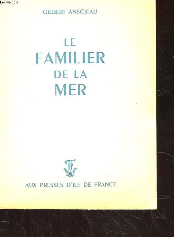 LE FAMILIER DE LA MER. 2EME EDITION. 10 EME MILLE