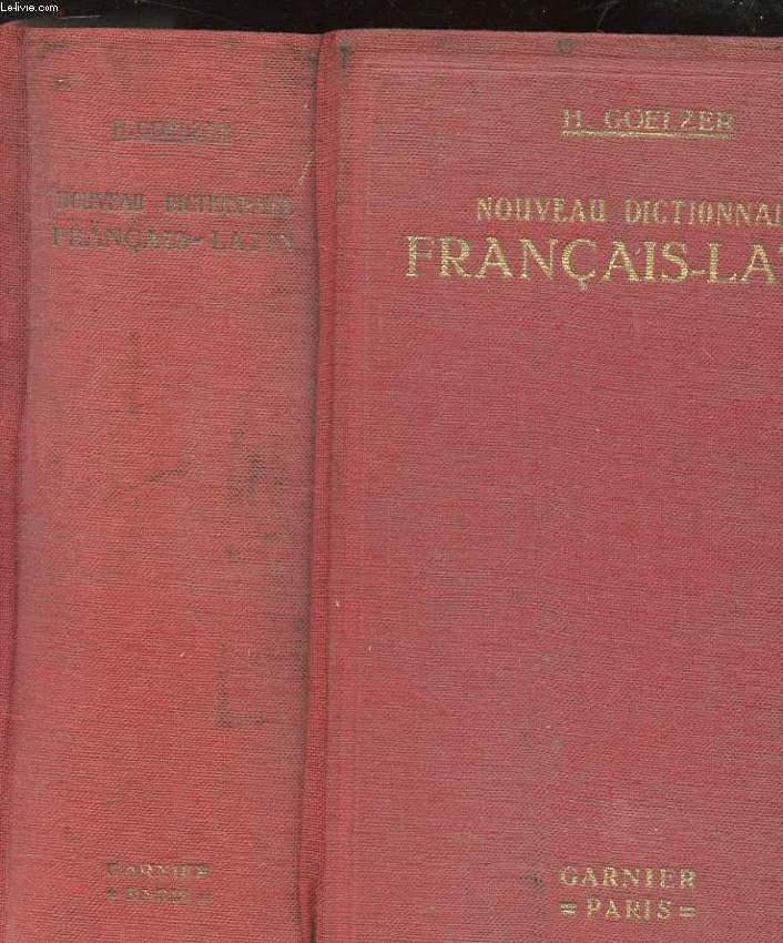 NOUVEAU DICTIONNAIRE FRANCAIS-LATIN COMPOSE D'APRES LES TRAVAUX LES PLUS RECENTS DE LA LEXICOGRAPHIE PRECEDE D'UN TABLEAU DE LA CONJUGAISON LATINE.