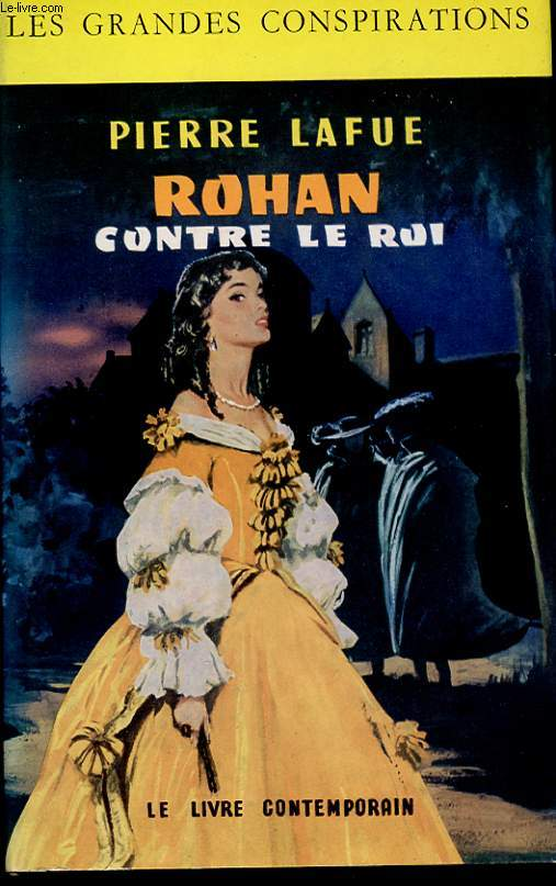 ROHAN CONTRE LE ROI