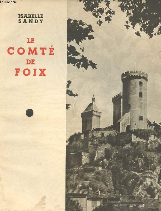 LE COMTE DE FOIX. 2EME EDITION