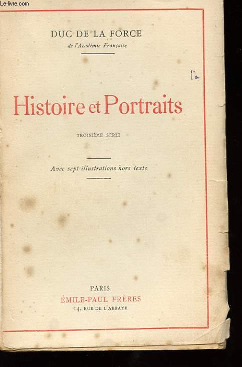 HISTOIRE ET PORTRAITS. 3EME SERIE
