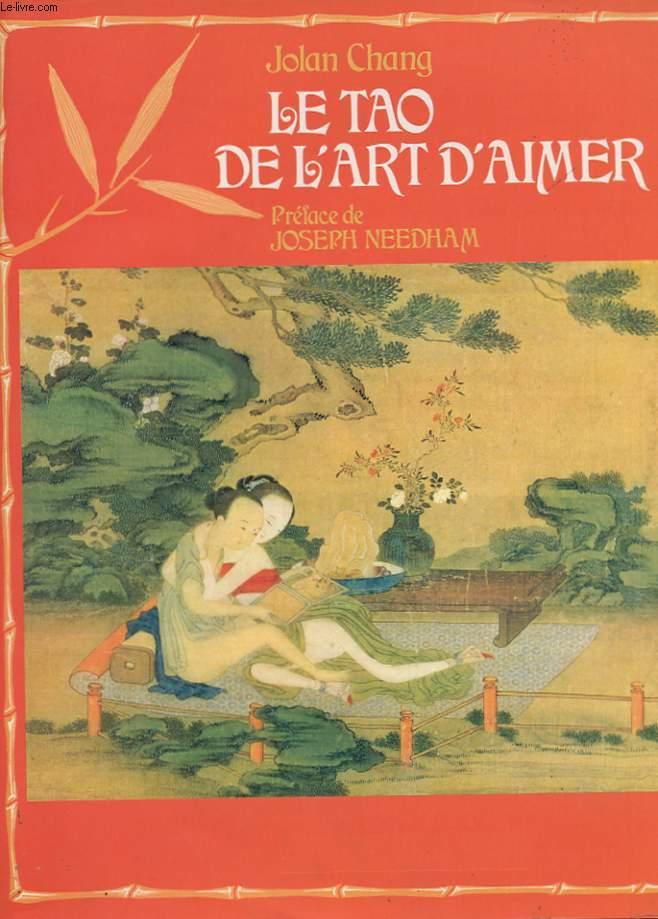 LE TAO DE L'ART D'AIMER.