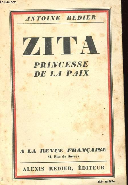 ZITA. PRINCESSE DE LA PAIX