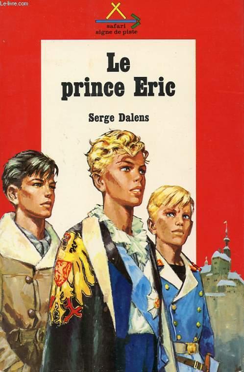 LE PRINCE ERIC II. LE PRINCE ERIC