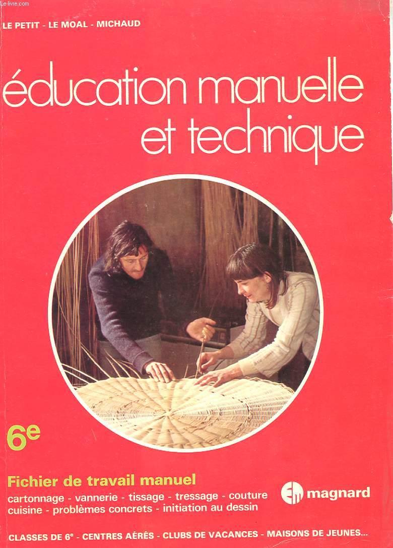 Education manuelle et technique 6e fichier de travail - Livre technique cuisine professionnel ...
