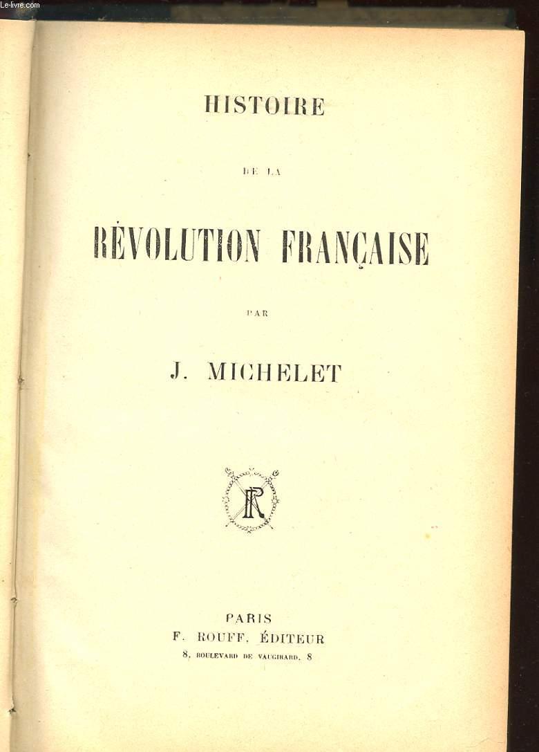 HISTOIRE DE LA REVOLUTION FRANCAISE. 2 TOMES