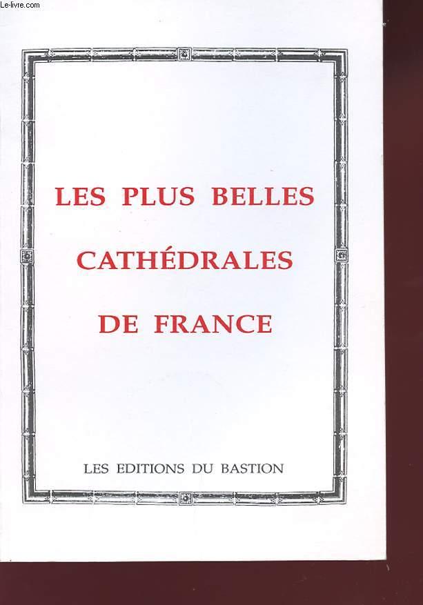 LES PLUS BELLES CATHEDRALES DE FRANCE