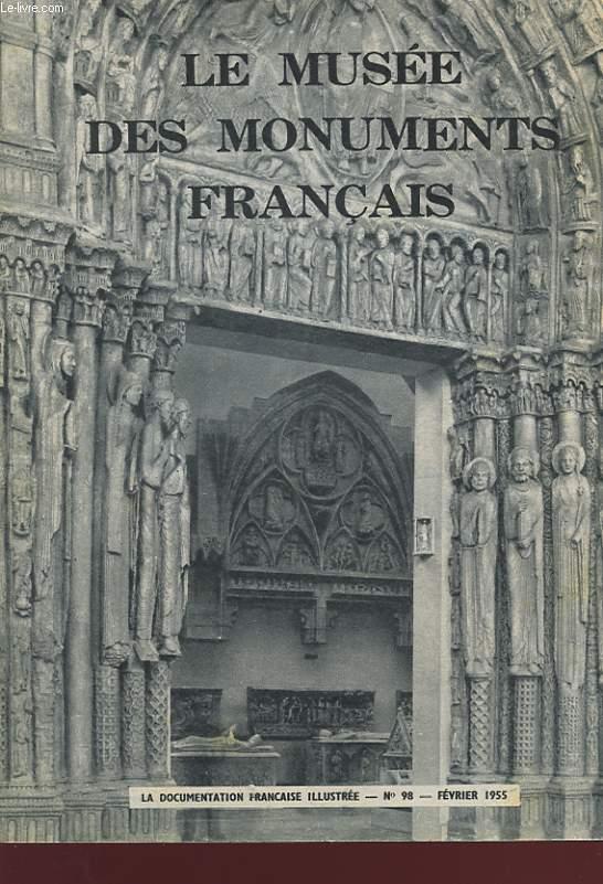 LE MUSEE NATIONAL DES MONUMENTS FRANCAIS. (PALAIS DE CHAILLOT). LA DOCUMENTATION FRANCAISE ILLUSTREE N°98