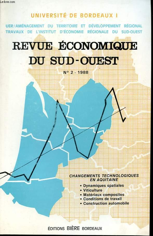 revue economique du sud ouest 36 eme annee n 2 1988 changements technologiques en aquitaine. Black Bedroom Furniture Sets. Home Design Ideas