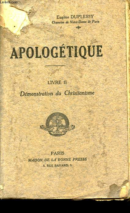APOLOGETIQUE. LIVRE 2. DEMONSTRATION DU CHRISTIANISME