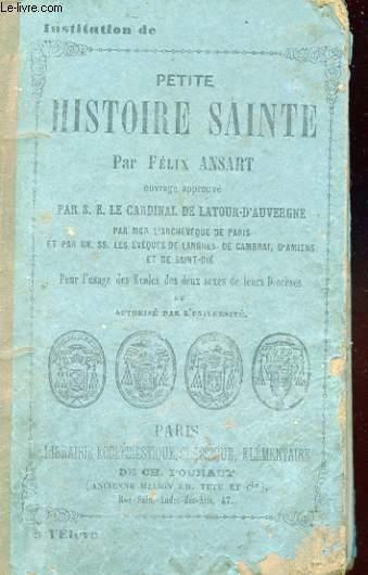 PETITE HISTOIRE SAINTE. NOUVELLE EDITION