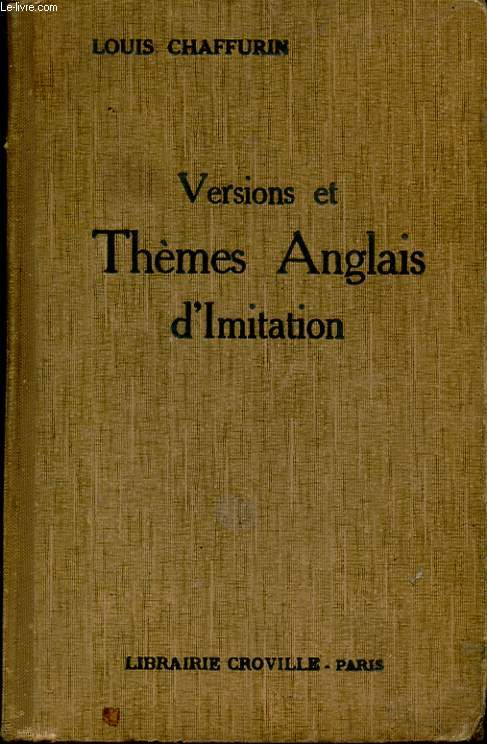VERSIONS ET THEMES ANGLAIS D'IMITATION. TROISIEME EDITION