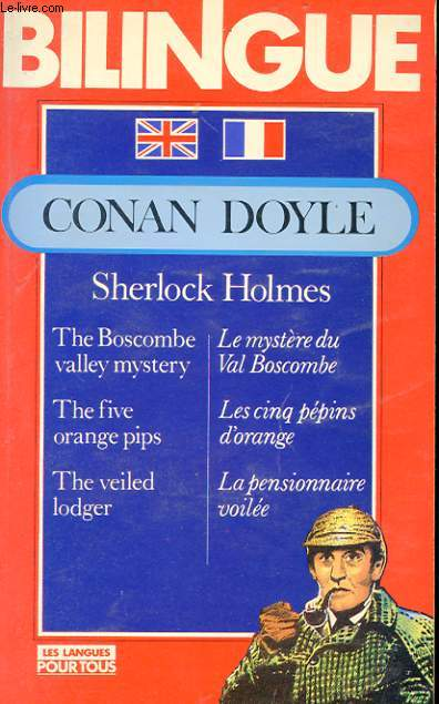 SHERLOCK HOLMES. THE BOSCOMBE VALLEY MUSTERY. THE FIVE ORANGE PIPS. THE VEILED LODGER