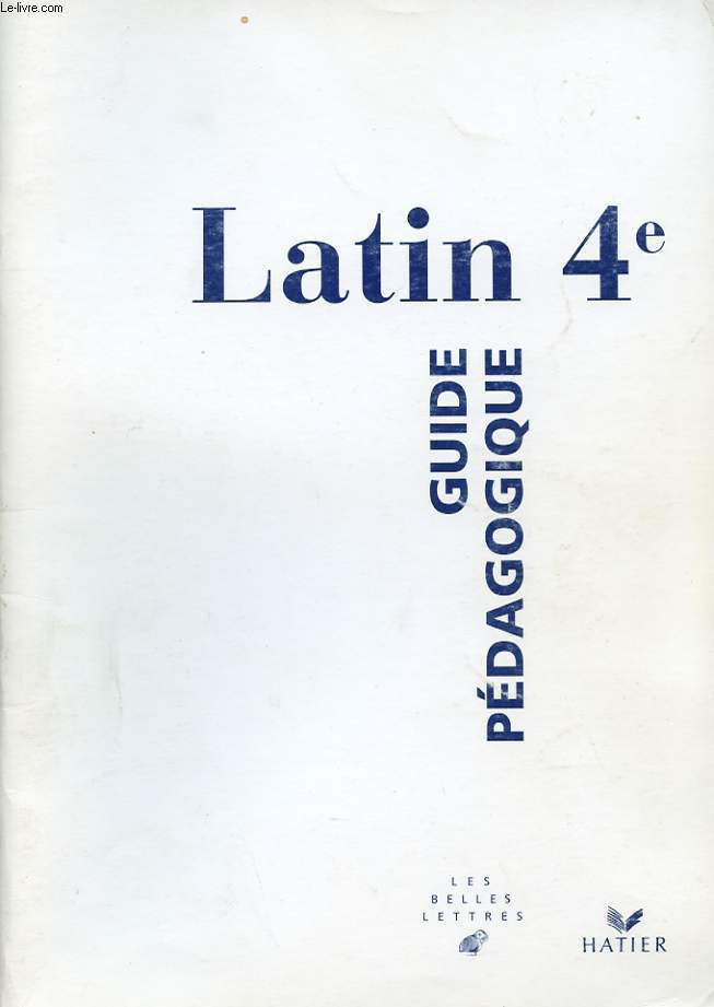 LATIN 4e. GUIDE PEDAGOGIQUE.