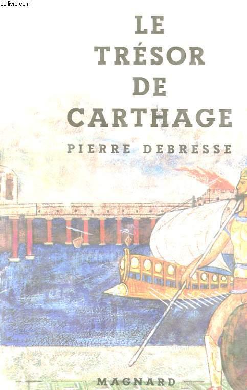 LE TRESOR DE CARTHAGE.
