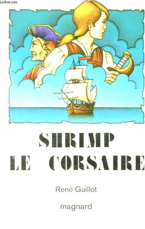 SHRIMP LE CORSAIRE