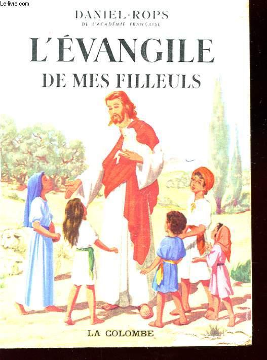 L'EVANGILE DE MES FILLEULS