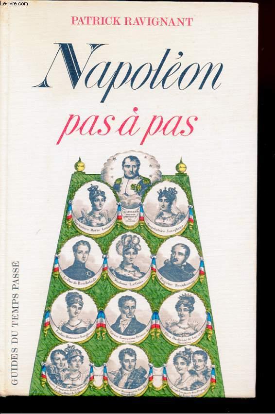 NAPOLEON PAS A PAS