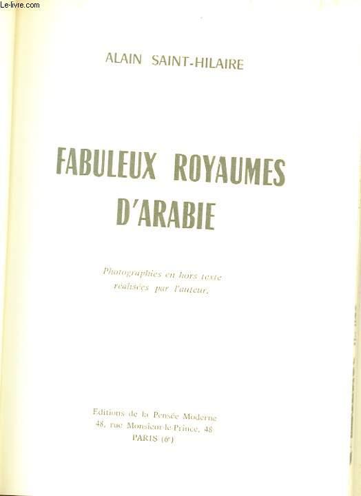 FABULEUX ROYAUMES D'ARABIE.