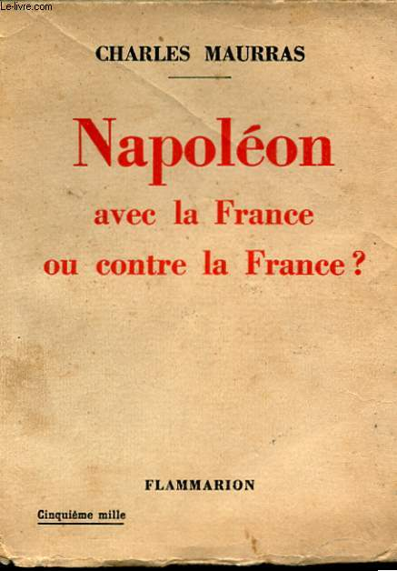 NAPOLEON AVEC LA FRANCE OU CONTRE LA FRANCE?