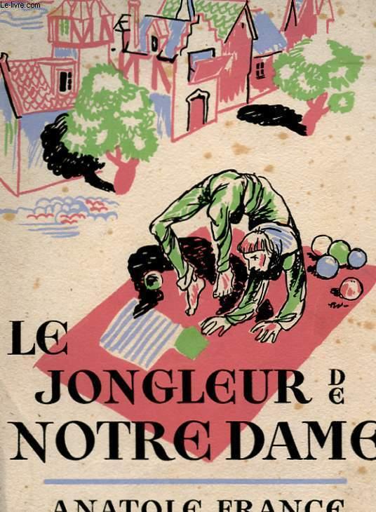 LE JONGLEUR DE NOTRE-DAME.