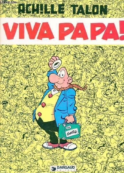 ACHILLE TALON VIVA PAPA!