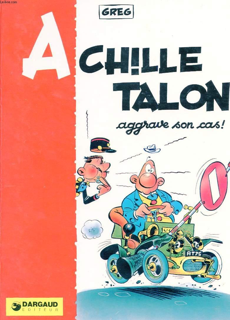 ACHILLE TALON AGGRAVE SON CAS!